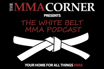 White Belt MMA Podcast (The MMA Corner)