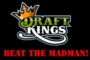 Beat the Madman - DraftKings